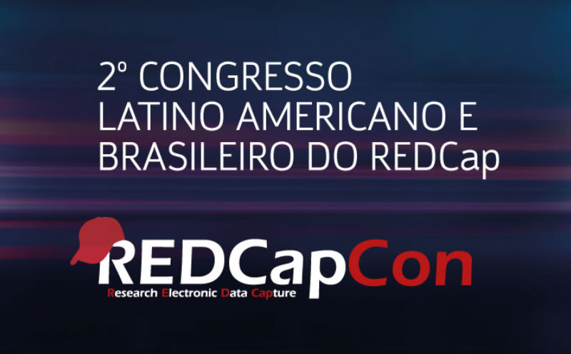 2nd Latin American & Brazilian REDCap Conference