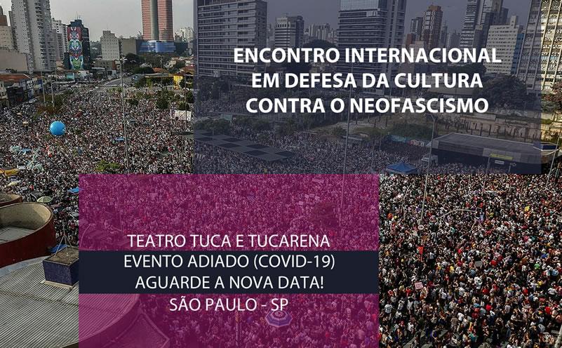 Encontro Internacional em Defesa da Cultura e Contra o Neofascismo