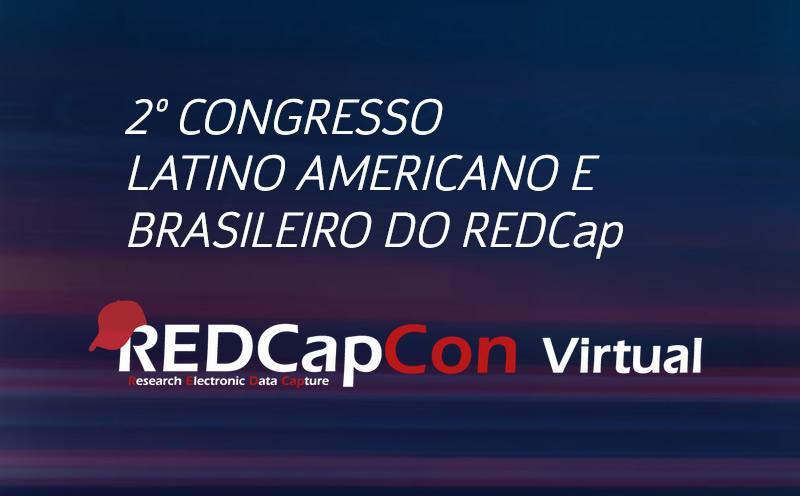 2º Congresso Latino-Americano e Brasileiro do REDCap